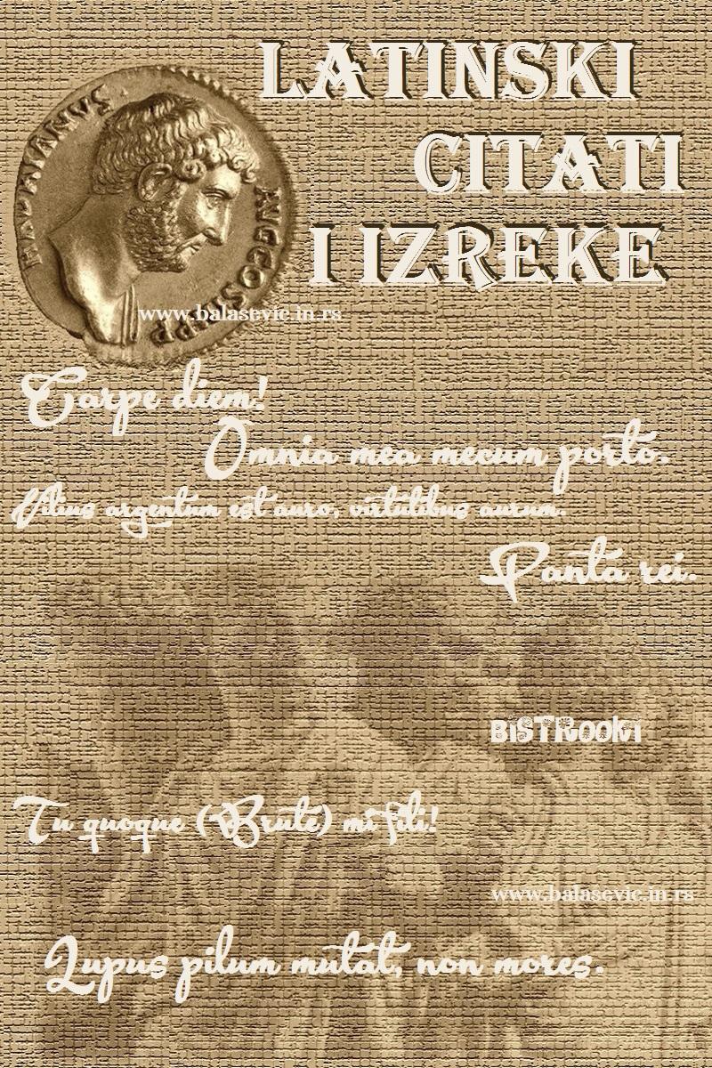 Latinski Citati Biblioteka Mudrosti Bistrooki